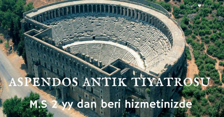 Aspendos Ancient City and Aspendos Theater – Antalya