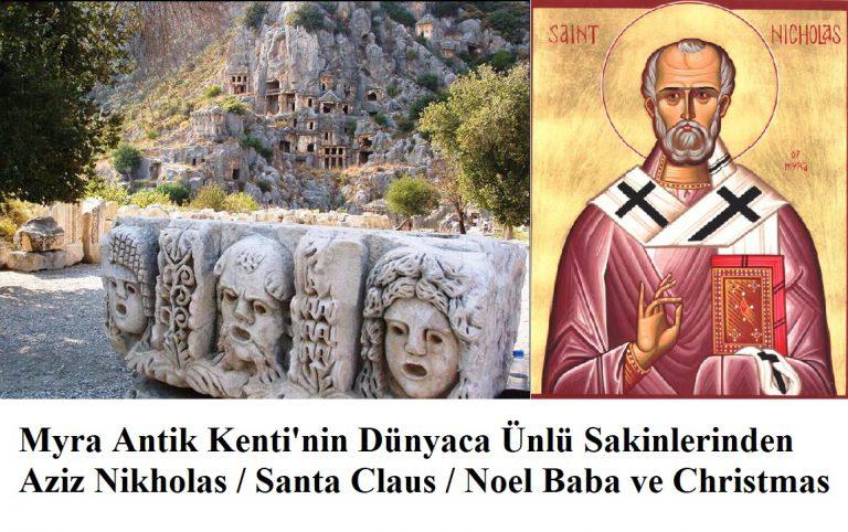 Aziz Nikolas / Noel Baba/ Likya Uygarlığından Biyografiler