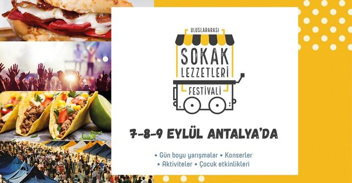 Antalya için Yemek Zamanı! Uluslararası Sokak Lezzetleri Festivali Başlıyor