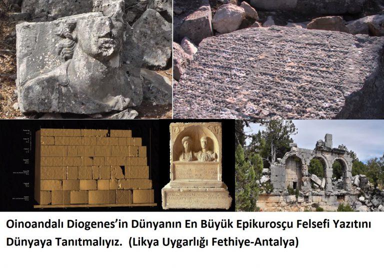 Oinoandalı Diogenes'in Epikurosçu Yazıtını Dünyaya Tanıtmalıyız