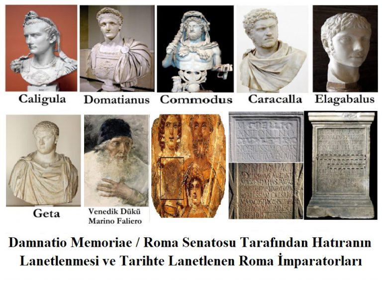 Damnatio Memoriae / Hatıranın Lanetlenmesi