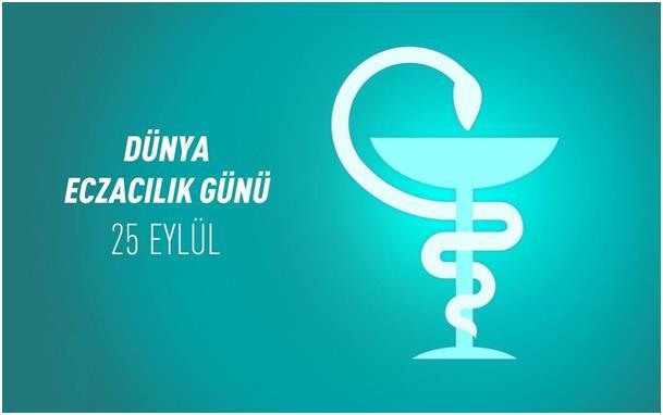 25 Eylül Dünya Eczacılık Günü ve Günümüzde Eczacılık