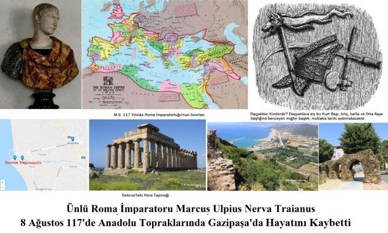Roma İmparatoru Trajanus 8 Ağustos 117'de Gazipaşa'da Hayatını Kaybetti