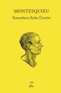 """Ünlü düşünür Montesquıeu'ın """"Yasaların Ruhu"""" adlı eseri."""