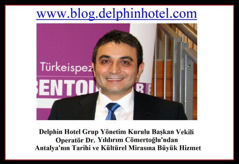 Delphin Hotel Ailesi Olarak Antalya Bölgesini Kapsayan Tarihi ve Kültürel Hizmet Veriyoruz