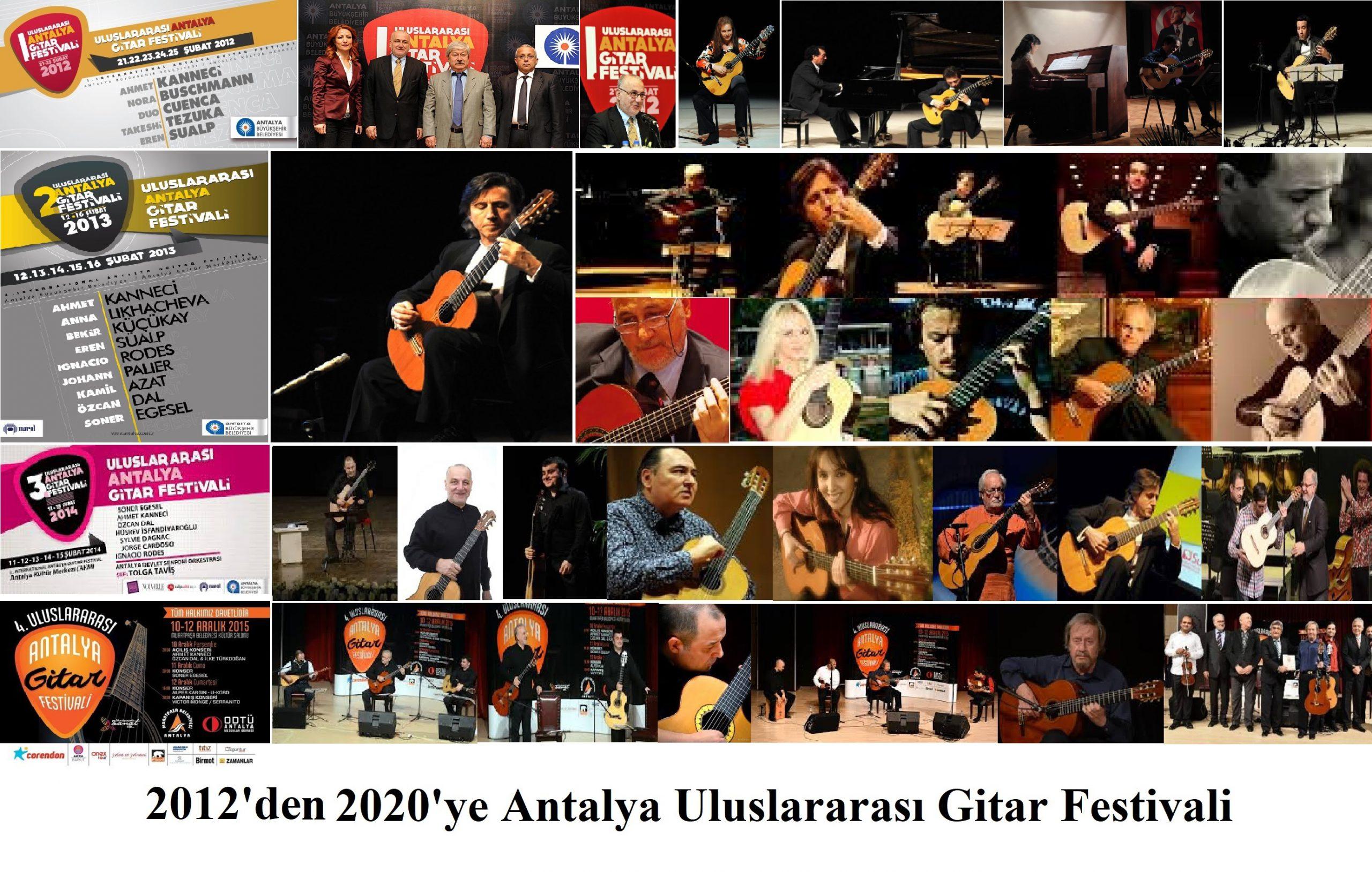 Uluslararası Gitar Festivali Antalya'ya Çok Yakışıyor 2012-2020 (I. Bölüm)