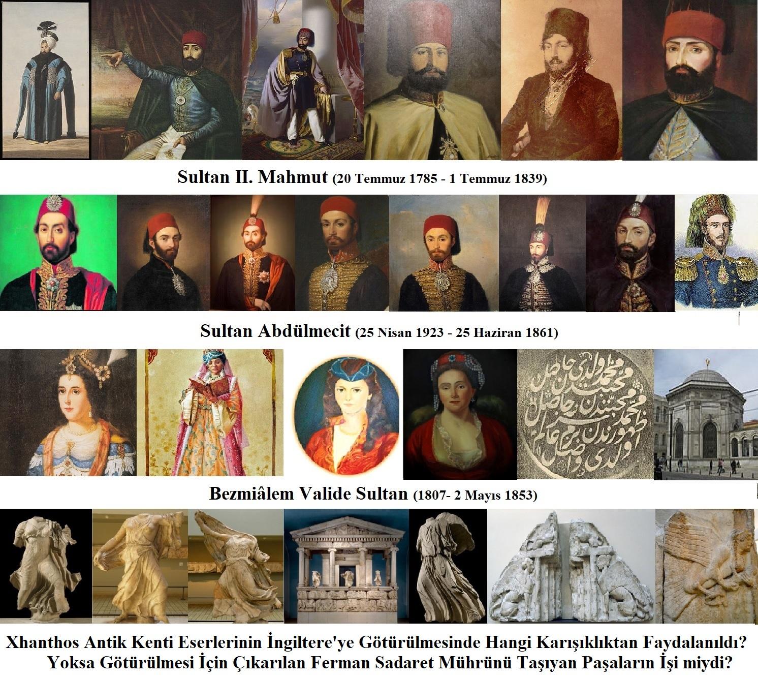 Xanthos Antik Kenti'ndeki Eserlerin İngiltere'ye Götürülme Fermanını II. Mahmut mu Verdi?