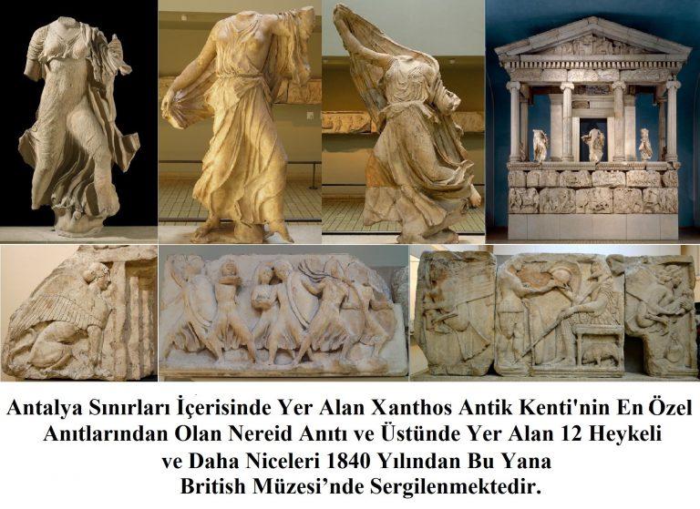 Xanthos Antik Kenti'nin Nereidler Anıtı ve Nereidler'in (MÖ 390-380) Ana Vatanı Türkiye – Antalya'dır