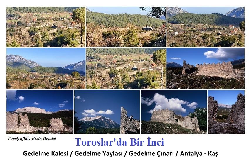 Gedelme Kalesi / Gedelme Yaylası / Gedelme Çınarı / Antalya – Kaş