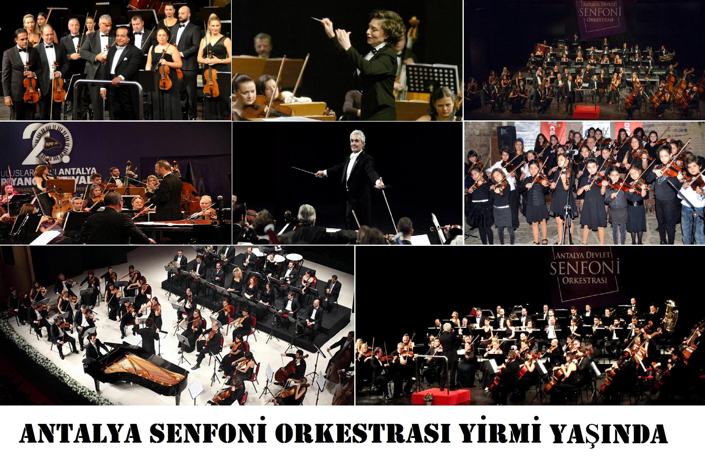 Antalya Devlet Senfoni Orkestrası Yirmi Yaşında